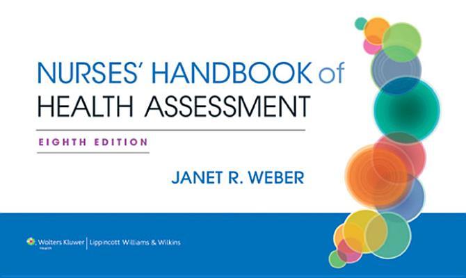 Nurse's Handbook of Health Assessment By Weber, Janet R.